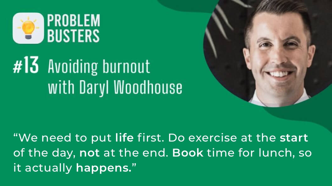 Problem Busters podcast with Daryl Woodhouse